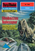 ebook: Perry Rhodan 1980: Shabazzas Todesspur