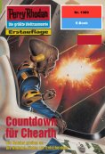 eBook: Perry Rhodan 1989: Countdown für Chearth