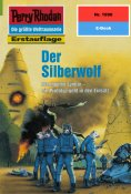 eBook: Perry Rhodan 1990: Der Silberwolf