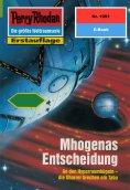 ebook: Perry Rhodan 1991: Mhogenas Entscheidung
