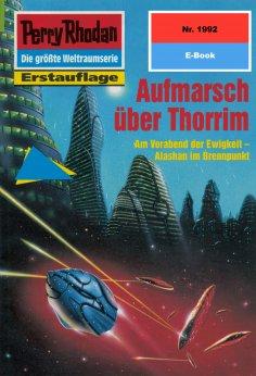 ebook: Perry Rhodan 1992: Aufmarsch über Thorrim