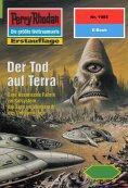 ebook: Perry Rhodan 1995: Der Tod auf Terra