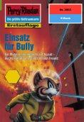 eBook: Perry Rhodan 2002: Einsatz für Bully
