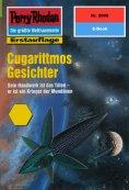 eBook: Perry Rhodan 2006: Cugarittmos Gesichter