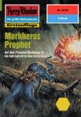 eBook: Perry Rhodan 2010: Morkheros Prophet