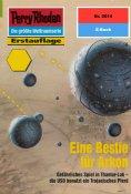 eBook: Perry Rhodan 2014: Eine Bestie für Arkon
