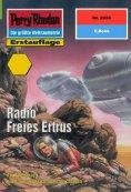 ebook: Perry Rhodan 2030: Radio Freies Ertrus
