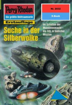 eBook: Perry Rhodan 2032: Suche in der Silberwolke