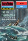 eBook: Perry Rhodan 2033: Tod im Türkisozean