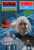 ebook: Perry Rhodan 2039: Traumzeit