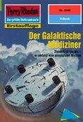 ebook: Perry Rhodan 2040: Der Galaktische Mediziner