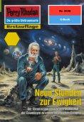 ebook: Perry Rhodan 2046: Neun Stunden zur Ewigkeit