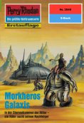 ebook: Perry Rhodan 2049: Morkheros Galaxis