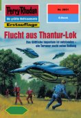 eBook: Perry Rhodan 2051: Flucht aus Thantur-Lok