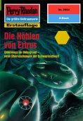 ebook: Perry Rhodan 2054: Die Höhlen von Ertrus