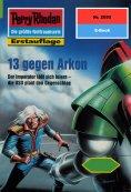 eBook: Perry Rhodan 2055: 13 gegen Arkon