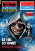 eBook: Perry Rhodan 2057: Keifan, der Druide