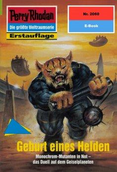 ebook: Perry Rhodan 2060: Geburt eines Helden