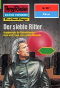 ebook: Perry Rhodan 2071: Der siebte Ritter