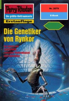 eBook: Perry Rhodan 2079: Die Genetiker von Rynkor