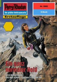 ebook: Perry Rhodan 2082: Ein ganz normaler Held