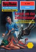 eBook: Perry Rhodan 2090: Kampf um das Zentralplasma