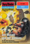 eBook: Perry Rhodan 2094: Der Mutant und der Zwilling