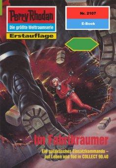 eBook: Perry Rhodan 2107: Im Fabrikraumer