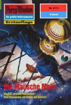 eBook: Perry Rhodan 2111: Die Malische Mole