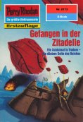 ebook: Perry Rhodan 2113: Gefangen in der Zitadelle
