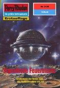 ebook: Perry Rhodan 2126: Signalkode Feuerblume