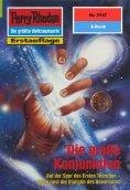 eBook: Perry Rhodan 2147: Die große Konjunktion