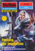 ebook: Perry Rhodan 2150: Festung der Inquisition