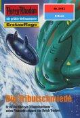 eBook: Perry Rhodan 2153: Die Tributschmiede