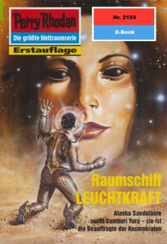 ebook: Perry Rhodan 2159: Raumschiff LEUCHTKRAFT