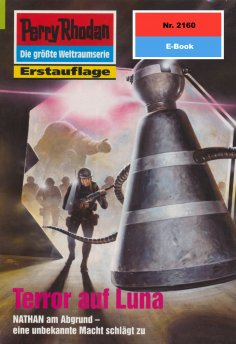 eBook: Perry Rhodan 2160: Terror auf Luna