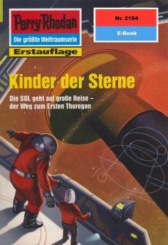 eBook: Perry Rhodan 2164: Kinder der Sterne