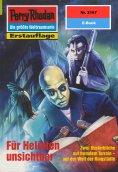 ebook: Perry Rhodan 2167: Für Helioten unsichtbar
