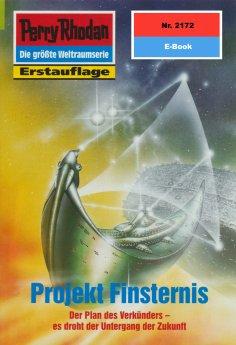 eBook: Perry Rhodan 2172: Projekt Finsternis
