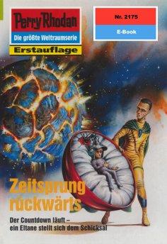 ebook: Perry Rhodan 2175: Zeitsprung rückwärts