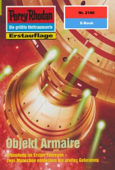 ebook: Perry Rhodan 2180: Objekt Armaire