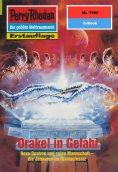 eBook: Perry Rhodan 2184: Orakel in Gefahr