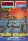 eBook: Perry Rhodan 2191: Alles für die Ewigkeit