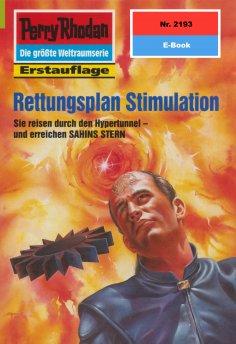 ebook: Perry Rhodan 2193: Rettungsplan Stimulation