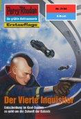 eBook: Perry Rhodan 2194: Der Vierte Inquisitor