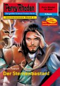eBook: Perry Rhodan 2200: Der Sternenbastard