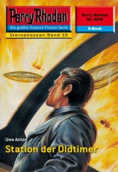 eBook: Perry Rhodan 2209: Station der Oldtimer
