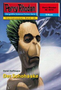 ebook: Perry Rhodan 2215: Der Schohaake