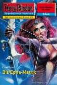 ebook: Perry Rhodan 2218: Die Epha-Matrix