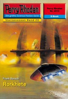ebook: Perry Rhodan 2219: Rorkhete